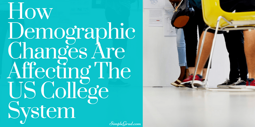How Demographic Changes Are Affecting The US College System